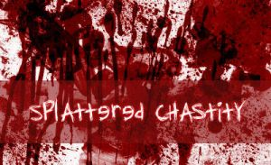 Splattered Chastity by digital-amphetamine