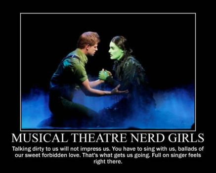 Musical Theatre Nerd Girls Motivational Meme by SHANNON-CASSUL-LOVER