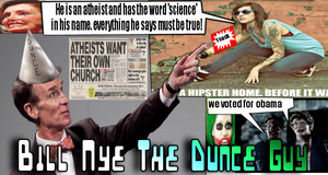Bill Nye The Dunce Guy by FlipswitchMANDERING