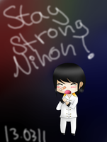 Stay Strong Nihon by Zwei-tan