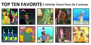 Top Ten Favorite Celebrity Guest Stars In Cartoons by mlp-vs-capcom