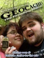 GEOCACHE: The Broadway Musical by SirWilliamDouche