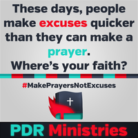 Make Prayers Not Excuses by Crazed-Artist