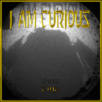 20120806-Curiosity-Rover-I-AM-CURIOUS-1Kx1K-v1 by quasihedron