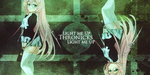 Light me Up by Thronicks