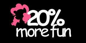 20% more fun by Face-of-Moe