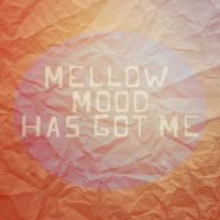 Mellow Mood by rememo08