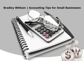 Bradley Witham   Accounting Tips for Small Busines by bradley-witham