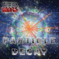 Particle Decay - Cover by mac-chipsie