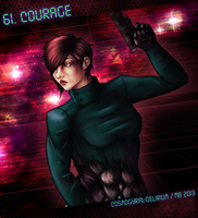 61. Courage by cosmogyral-delirium