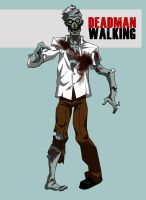 DEADMAN WALKING by CHUBETO