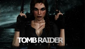 Tomb_Raider_City_of_Ashes by ivedada