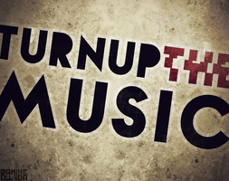 turn up the music by Aminebjd