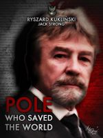 Col. Ryszard Kuklinski a Pole Who Saved the World by ManePL