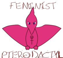 Full-Blown Feminist Pterodactyl by sayasamax3