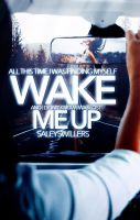 Wake Me Up by SaleySwillers