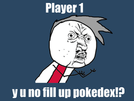 pokemon trainer y u no by Fargosis16