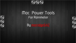 Mac Power Tools for Rainmeter by merridge642