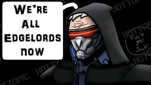 Were all edgelords now by MrBuckalew
