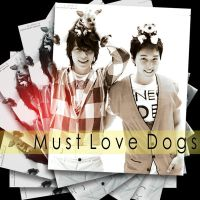 must love dogs by freshgirlfresh