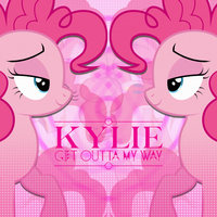 Kylie Minogue - Get Outta My Way (Pinkie Pie) by AdrianImpalaMata