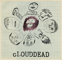 cLOUDDEAD by T-a-g-g-e-r