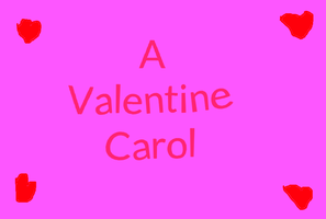 RP: A Valentine Carol (Crossover version) by Toongirl18