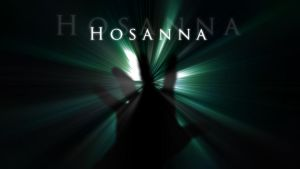 Hosanna by Right--hand