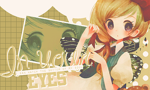 || In Your Eyes || Out|| by Izza-chan