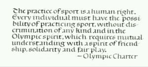 The practice of sport is a human right. by isolationism