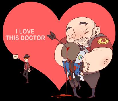 TF2 I love this doctor by biggreenpepper