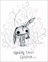 Nothing Lasts Forever by Valyrei