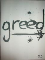 IV of VII - Greed. by Stillbored