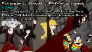 RWBY Volume 2 Ep1: My impressions and thoughts by tfpivman