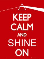 Keep calm and shine on by Fboss90