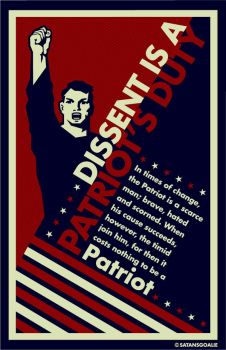 dissent is your duty by Satansgoalie