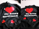 Crazy Boyfriend /Girlfriend Hoodies by KeKitty