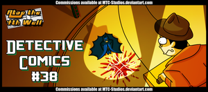 AT4W: Detective comics 38 by MTC-Studio