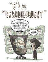 G Is For Grandiloquent by OtisFrampton