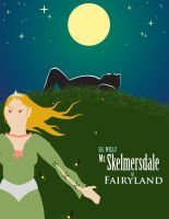 Mr. Skelmersdale in Fairyland by Gr8Gonzo