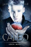 CALEO Leech-Book1 by james crawford by Georgina-Gibson