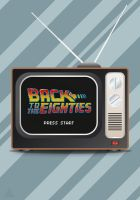 Back To The Eighties TV by jamesy165