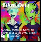 .:.IRKEN DAILY NEW AND IMPROVED COVER.:. by ZeNanamech