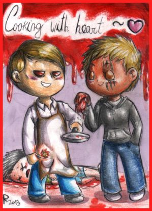 Hannibal and Furia - Cooking with Heart by FuriarossaAndMimma