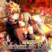Kagamine Len - Servant of Evil by Vocalmaker
