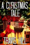 A Christmas Tale E-cover  by DarkDawn-Rain