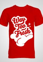 Way too fresh by PandaStudios