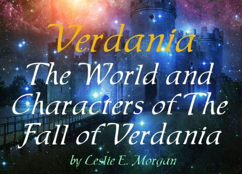 The World and Characters of the Fall of Verdania by MisterMistoffelees