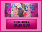 VIDEOTUTORIAL {signature cry baby} by shad-designs