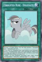 Corrupted Rune Disloyalty (MLP): Yu-Gi-Oh! Card by PopPixieRex